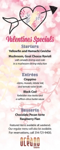 Seafood restaurant banner promoting its St. Valentine's Day dinner specials such as ceviche, cioppinno, black cod, and chocolate pecan torte; Clayton, Missouri